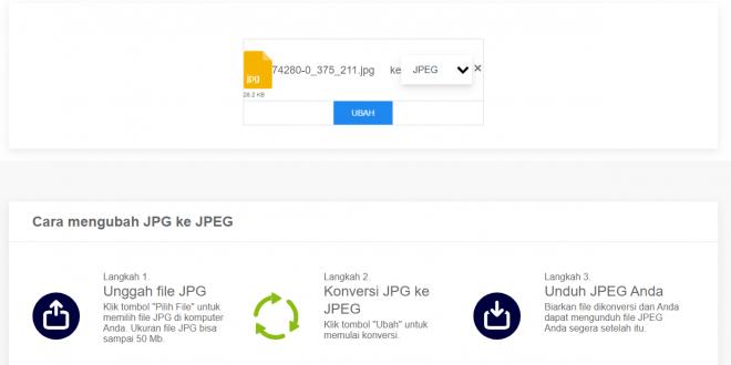 Cara Mudah Mengubah JPG ke JPEG Terbaru