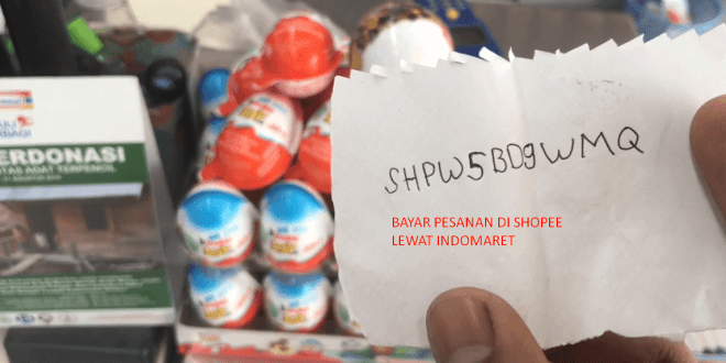 Cara Bayar Shopee Di Indomaret Mudah Dengan Kode Pembayaran