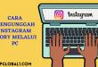 Cara Mengunggah Instagram Story Melalui PC