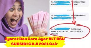 BLT BSU Subsidi Gaji Tahun 2021 Bakal Cair Lagi