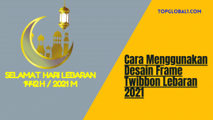 Twibbon Lebaran 2021