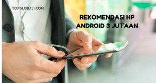 Hp Android 3 Jutaan