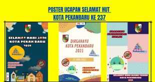 Poster Ucapan Selamat HUT Kota Pekanbaru Ke 237