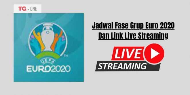 Jadwal Fase Grup Euro 2020 Dan Link Live Streaming