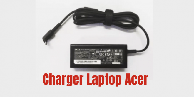 Charger Laptop Acer Swift 3