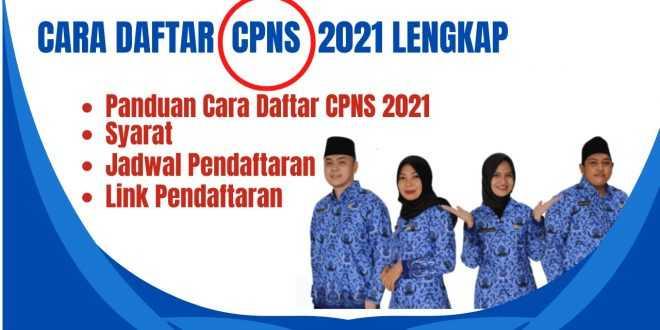 Cara Daftar CPNS 2021