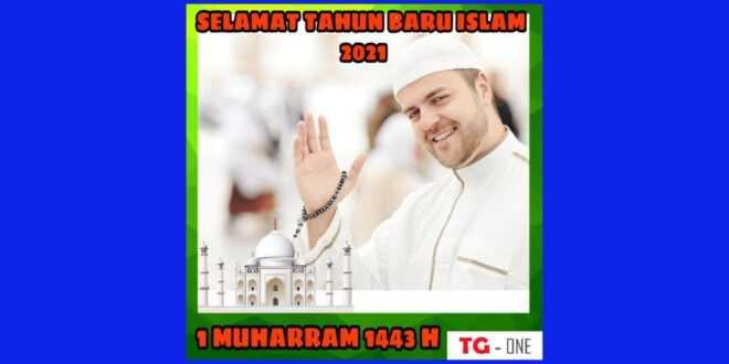 Twibbon Selamat Tahun Baru Islam 1 Muharram 1443 H