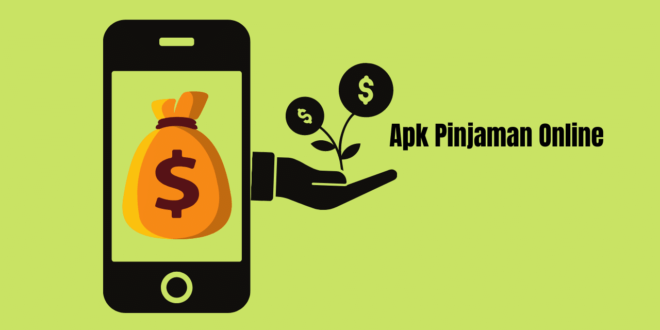 Apk Pinjaman Online